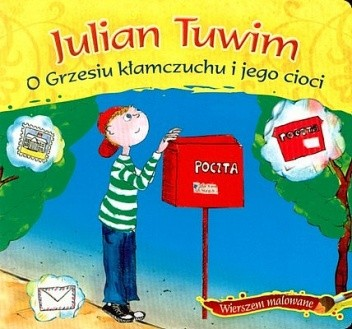 O Grzesiu Kłamczuchu I Jego Cioci Julian Tuwim 132522