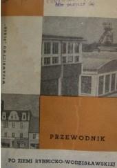 Okładka książki Przewodnik po ziemi rybnicko-wodzisławskiej