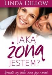 Okładka książki Jaką żoną jestem? Linda Dillow