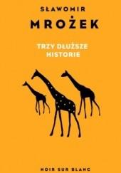 Okładka książki Trzy dłuższe historie Sławomir Mrożek