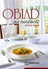 Okładka książki Obiad na niedzielę Jolanta Muras