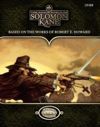Okładka książki Savage World of Solomon Kane, The Shane Lacy Hensley,Piotr Koryś,Randy Mosiondz,Paul Wade-Williams