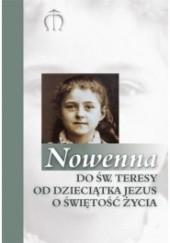 Okładka książki Nowenna do św. Teresy od Dzieciątka Jezus o świętość życia Teodor Suchoń