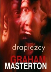 Okładka książki Drapieżcy Graham Masterton