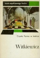 Okładka książki Czysta Forma w teatrze Stanisław Ignacy Witkiewicz