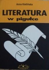 Okładka książki Literatura w pigułce Anna Kietlińska