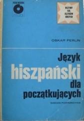 Okładka książki Język hiszpański dla początkujących Oskar Perlin