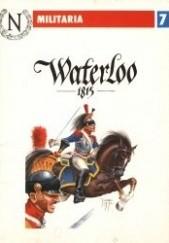 Okładka książki Waterloo 1815 Tomasz Malarski