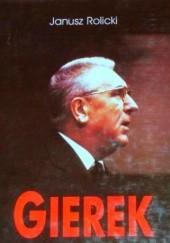 Okładka książki Edward Gierek. Życie i narodziny legendy Janusz Rolicki
