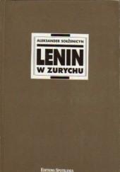 Okładka książki Lenin w Zurychu Aleksander Sołżenicyn