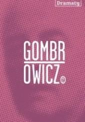 Okładka książki Dramaty Witold Gombrowicz