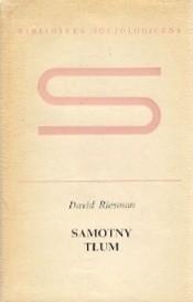 Okładka książki Samotny tłum David Riesman