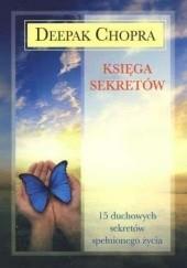 Okładka książki Księga Sekretów Deepak Chopra