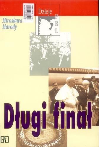 Okładka książki Długi finał Mirosława Marody