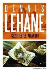 Okładka książki Gdzie jesteś, Amando? Dennis Lehane