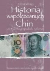 Okładka książki Historia współczesnych Chin. Od Mao do gospodarki rynkowej