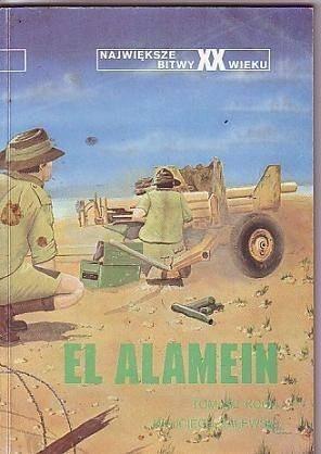 Okładka książki El Alamein Tomasz Koch,Wojciech Zalewski