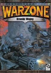 Okładka książki WarZone - Kroniki Wojny Peter Flannery