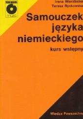 Okładka książki Samouczek języka niemieckiego. Kurs wstępny. Irena Wierzbicka,Teresa Rynkowska