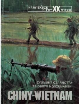 Okładka książki Chiny - Wietnam Zygmunt Czarnotta,Zbigniew Moszumański