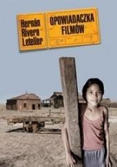 Okładka książki Opowiadaczka filmów Hernán Rivera Letelier