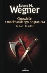 Okładka książki Północ - Południe Robert M. Wegner