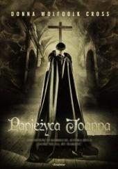 Okładka książki Papieżyca Joanna Donna Woolfolk Cross