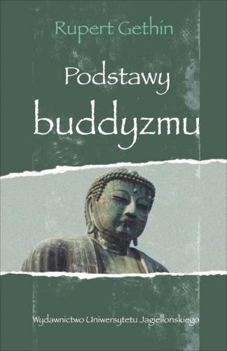 Okładka książki Podstawy buddyzmu Rupert Gethin