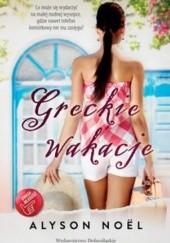 Okładka książki Greckie wakacje Alyson Noël