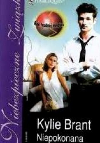 Okładka książki Niepokonana Kylie Brant
