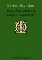 Okładka książki Kształtowanie się umysłu naukowego