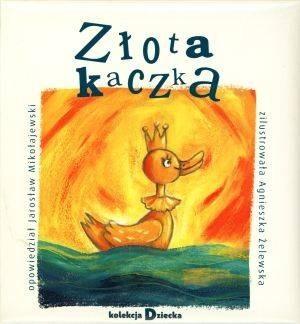 Okładka książki Złota kaczka Jarosław Mikołajewski,Artur Oppman,Agnieszka Żelewska