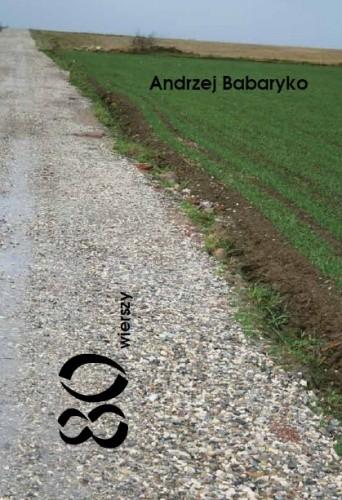 Okładka książki 80 wierszy Andrzej Babaryko