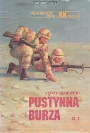 Okładka książki Pustynna Burza cz.2 Jerzy Biziewski