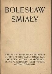 Okładka książki Bolesław Śmiały Stanisław Wyspiański