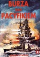 Okładka książki Burza nad Pacyfikiem. Tom 2 Zbigniew Flisowski