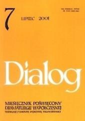 Okładka książki Dialog, nr 7 (536) / lipiec 2001 Laurent Gaudé,Alfred Jarry,Emil Zola,Redakcja miesięcznika Dialog,Małgorzata Dzieduszycka
