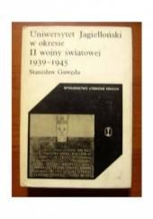 Okładka książki Uniwersytet Jagielloński w okresie drugiej wojny światowej 1939-1945