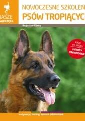 Okładka książki Nowoczesne szkolenie psów tropiących Bogusław Górny