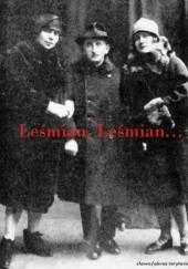 Okładka książki Leśmian, Leśmian. Wspomnienia o Bolesławie Leśmianie