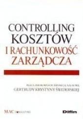 Okładka książki Controlling kosztów i rachunkowość zarządcza Gertruda Krystyna Świderska