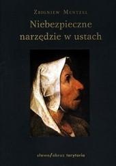 Okładka książki Niebezpieczne narzędzie w ustach Zbigniew Mentzel
