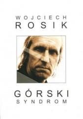 Okładka książki Górski syndrom Wojciech Rosik