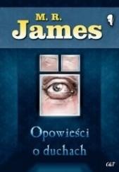 Okładka książki Opowieści o duchach Montague Rhodes James