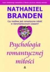 Okładka książki Psychologia romantycznej miłości Nathaniel Branden