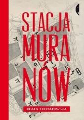 Okładka książki Stacja Muranów Beata Chomątowska
