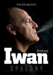 Okładka książki Spalony Krzysztof Stanowski,Andrzej Iwan