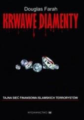 Okładka książki Krwawe diamenty. Tajna sieć finansowa islamskich terrorystów
