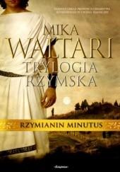 Okładka książki Rzymianin Minutus Mika Waltari