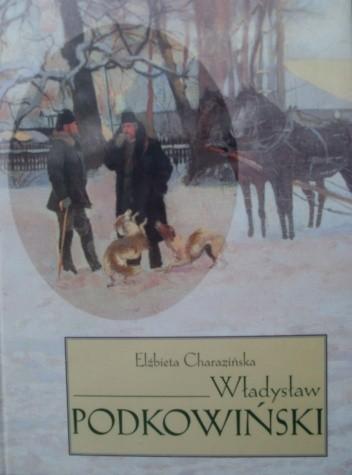 Okładka książki Władysław Podkowiński Elżbieta Charazińska
